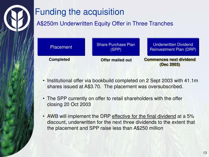 Funding the acquisition