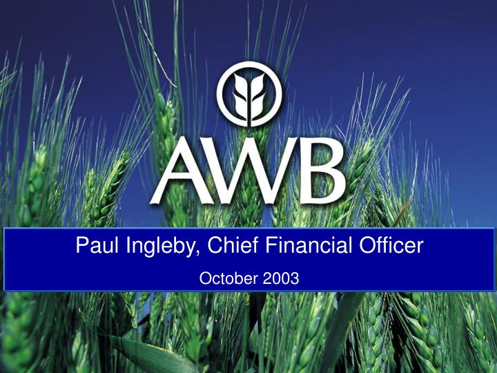 Paul Ingleby, Chief Financial Officer