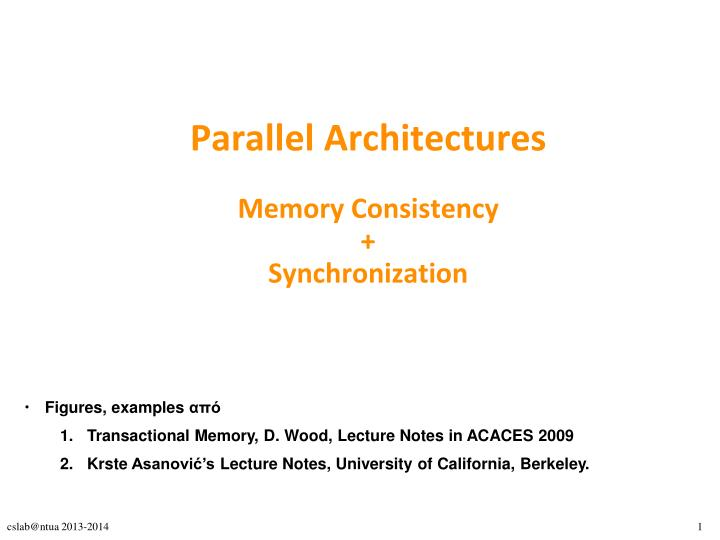 parallel architectures memory consistency synchronization n.