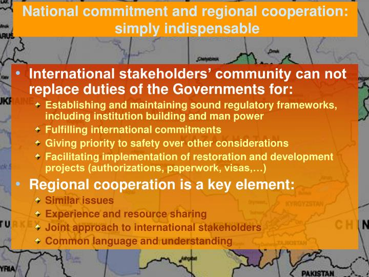 National commitment and regional cooperation: