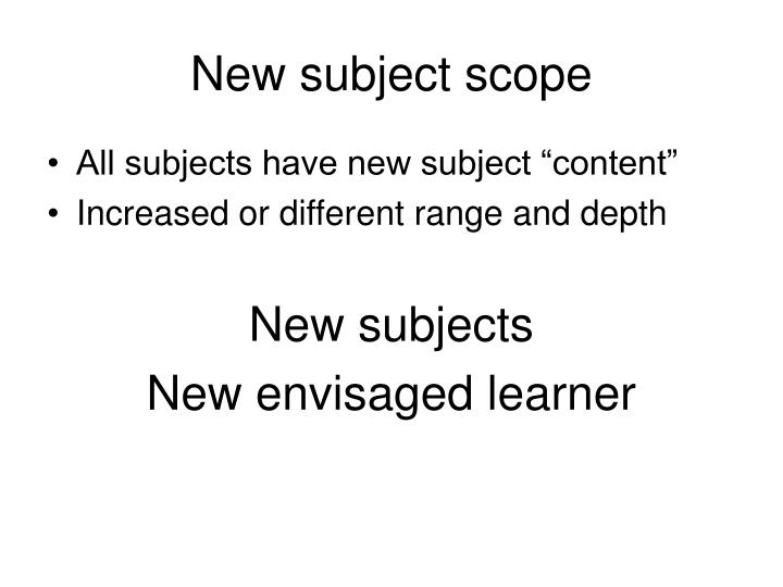 New subject scope
