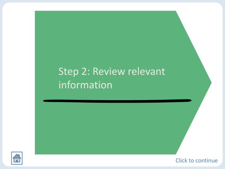 Step 2: Review relevant information