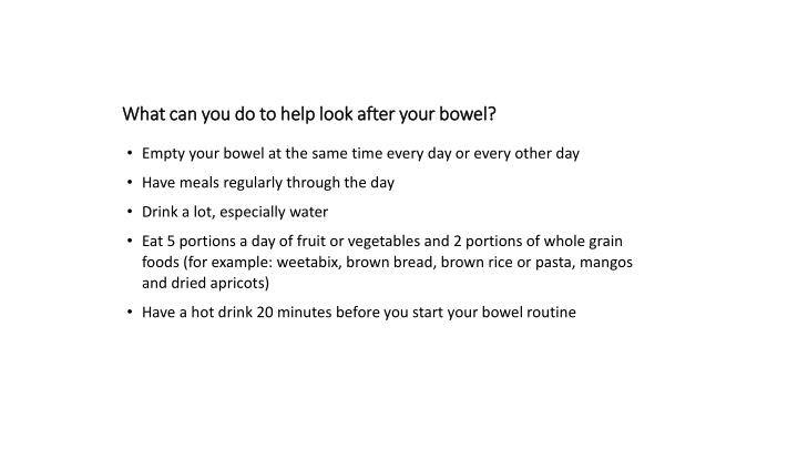 What can you do to help look after your bowel?