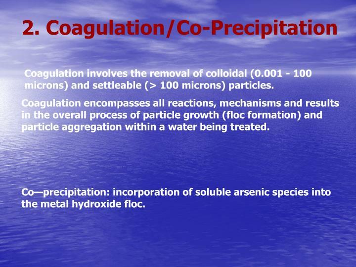 2. Coagulation/Co-Precipitation