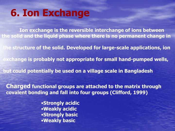 6. Ion Exchange