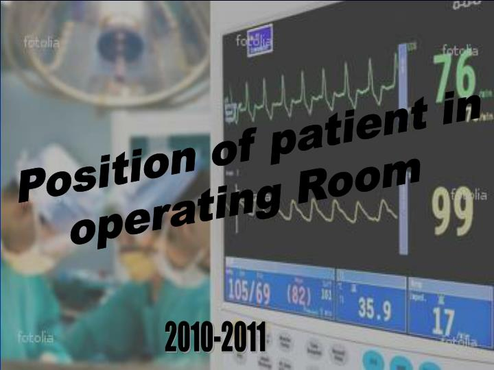 position of patient in operating room n.