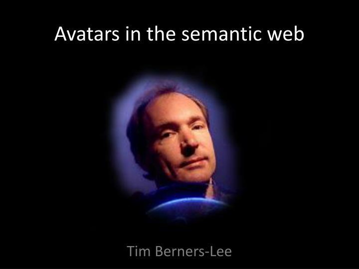 Avatars in the semantic web