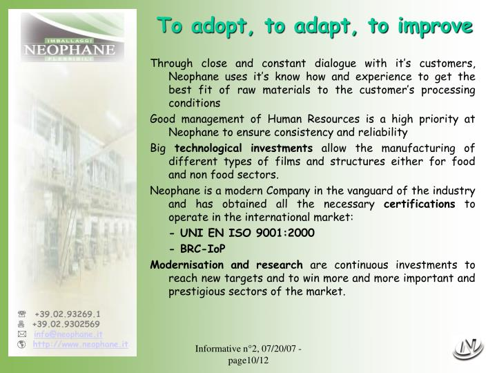 To adopt, to adapt, to improve