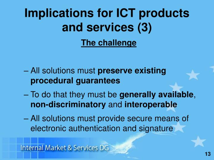 Implications for ICT products and services (3)