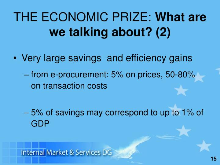 THE ECONOMIC PRIZE: