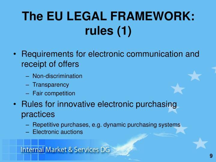 The EU LEGAL FRAMEWORK: rules (1)
