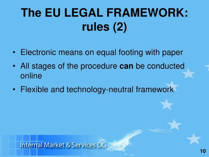 The EU LEGAL FRAMEWORK: rules (2)