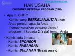 hak usaha customer refferal program crp