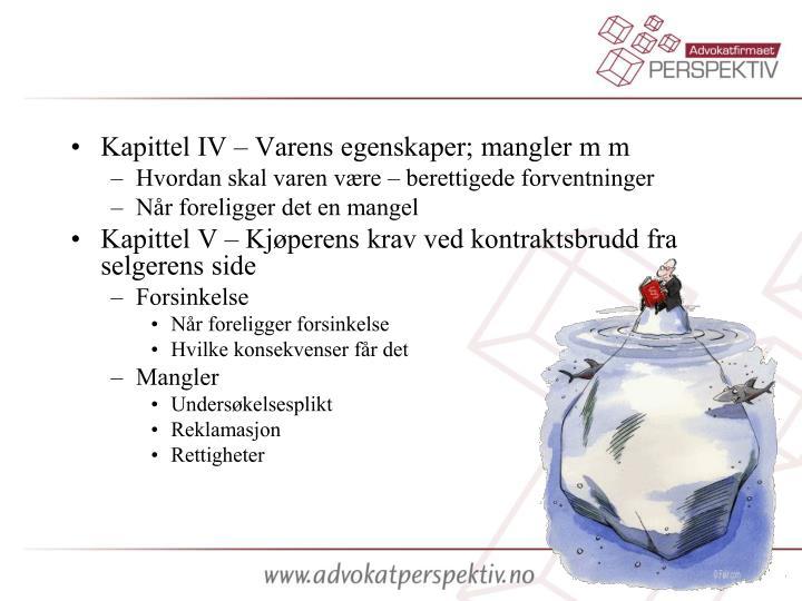 Kapittel IV – Varens egenskaper; mangler m