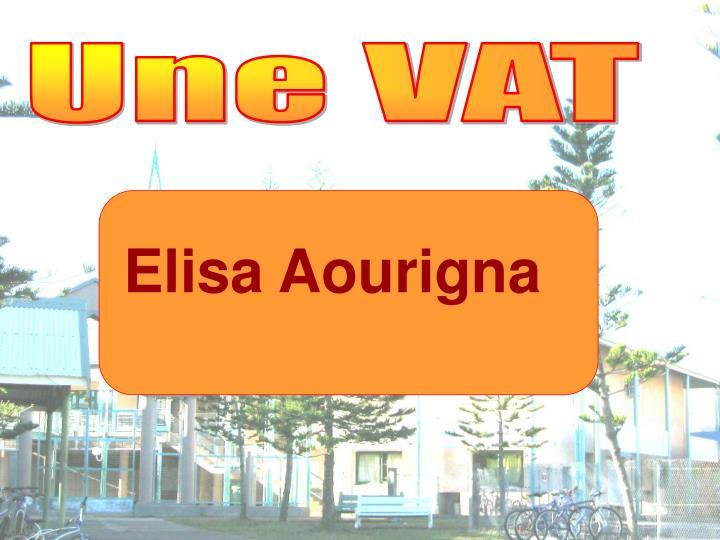 Une VAT
