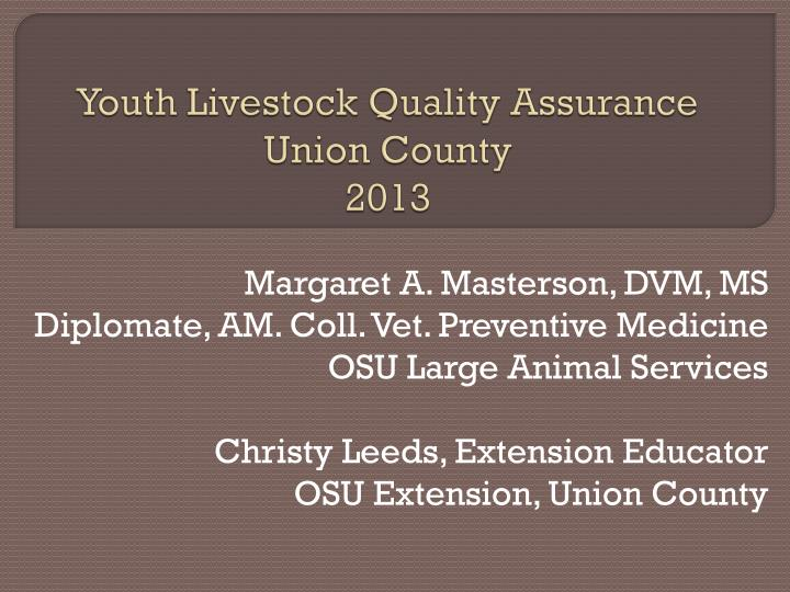 youth livestock quality assurance union county 2013 n.