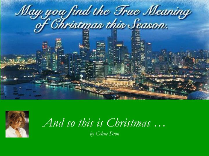 and so this is christmas by celine dion n.
