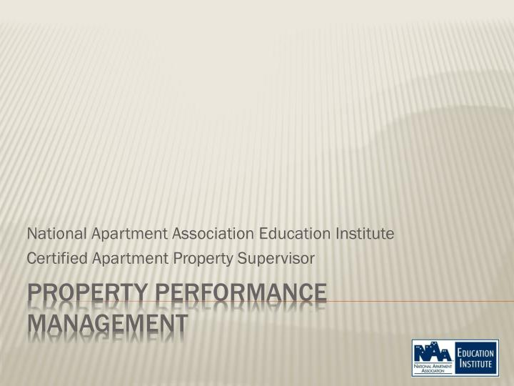 national apartment association education institute certified apartment property supervisor n.