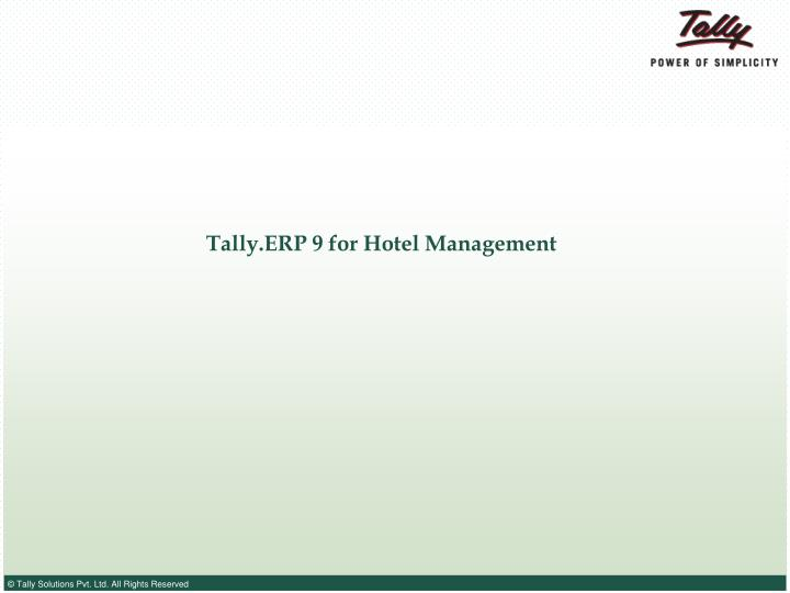 tally erp 9 for hotel management n.