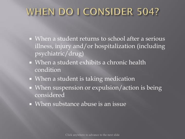 WHEN DO I CONSIDER 504?