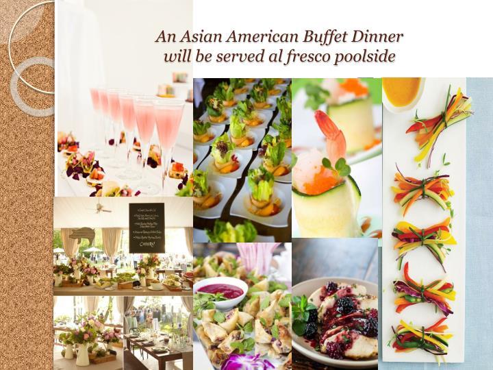 An Asian American Buffet Dinner