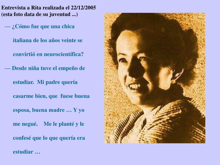 Entrevista a Rita realizada el 22/12/2005