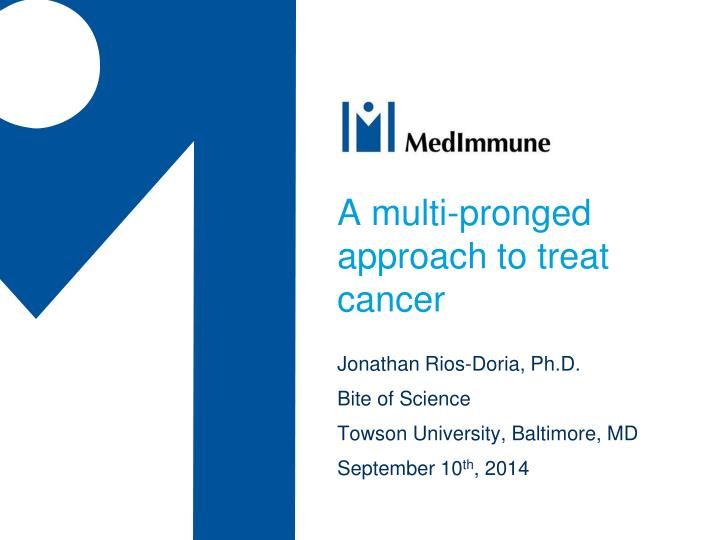 a multi pronged approach to treat cancer n.