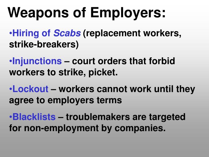 Weapons of Employers: