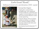 carlo gozzi ronk tallinna linnateatri suvelavastus 2007 aastal