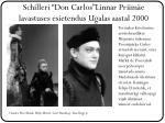 schilleri don carlos linnar priim e lavastuses esietendus ugalas aastal 2000