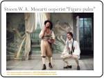 stseen w a mozarti ooperist figaro pulm