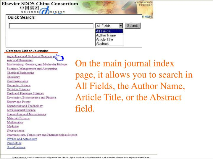 On the main journal index page, it allows you to search in All Fields, the Author Name, Article Title, or the Abstract field.