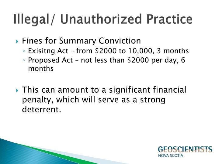 Illegal/ Unauthorized Practice