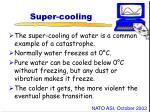 super cooling
