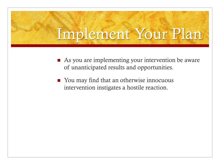 Implement Your Plan