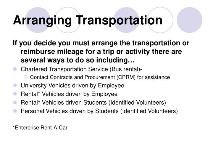 Arranging Transportation