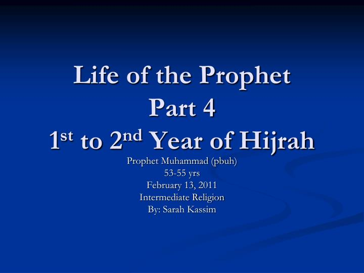 life of the prophet part 4 1 st to 2 nd year of hijrah n.