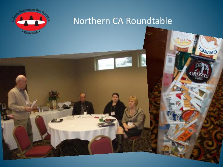 Northern CA Roundtable