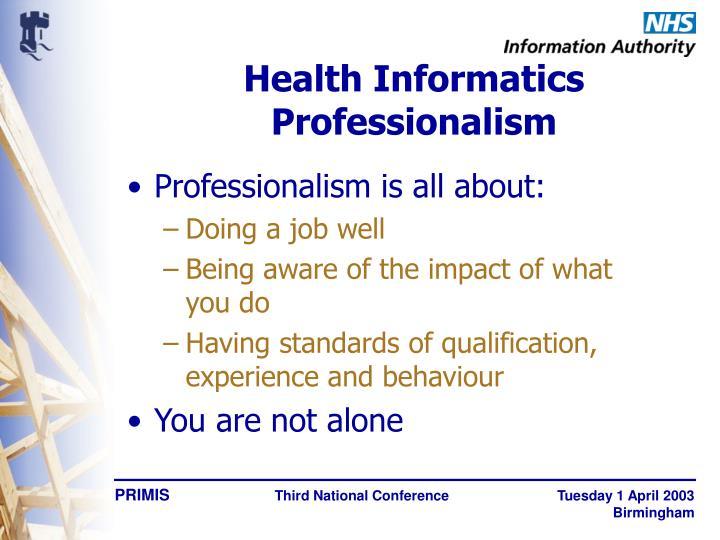 Health Informatics Professionalism