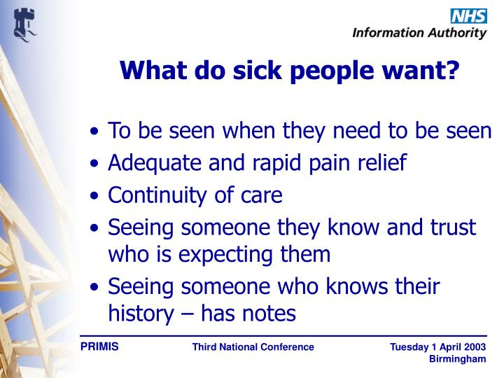 What do sick people want?