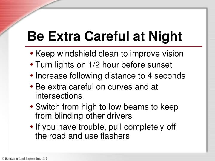 Be Extra Careful at Night