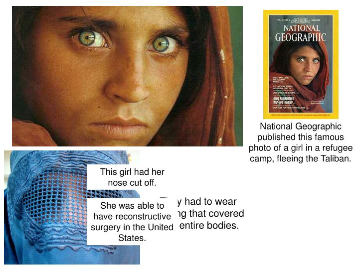 Women were horribly mistreated under the Taliban's rule.