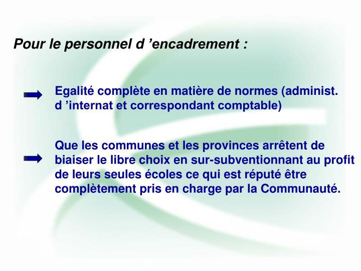 Egalité complète en matière de normes (administ. d'internat et correspondant comptable)