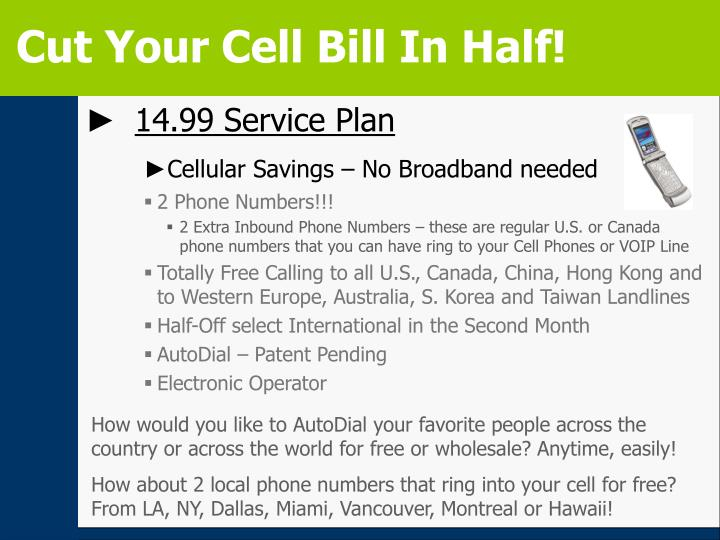 Cut Your Cell Bill In Half!