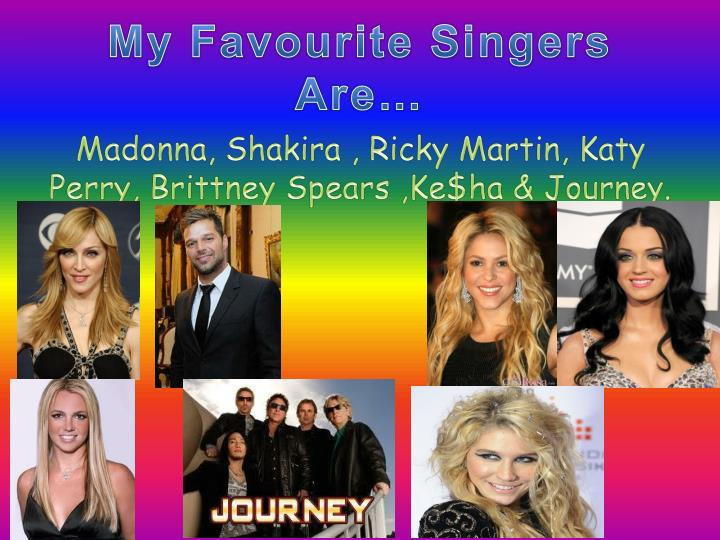 My Favourite Singers Are…