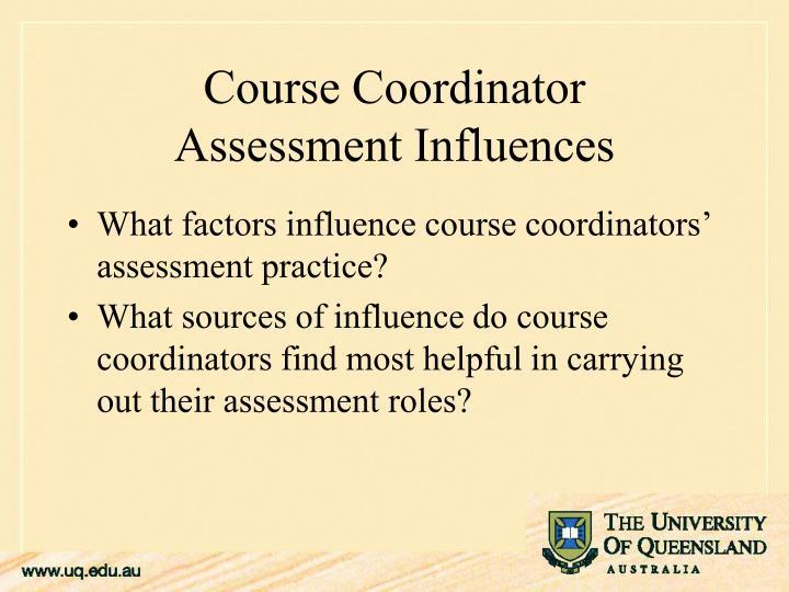 What factors influence course coordinators' assessment practice?