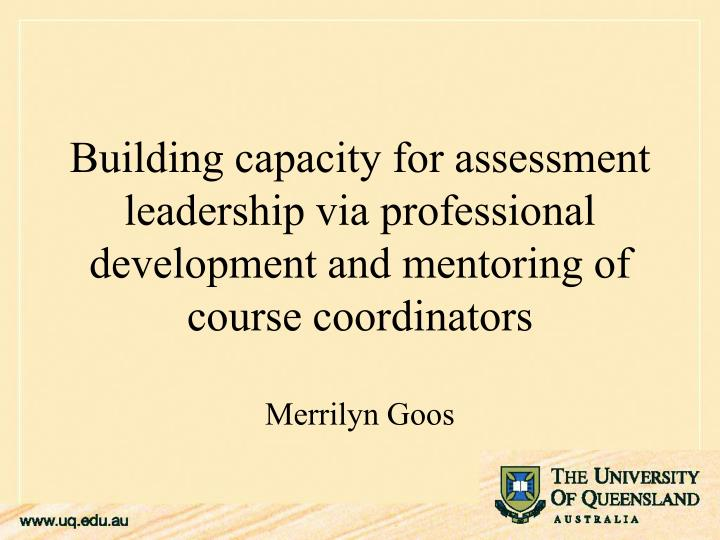 Building capacity for assessment leadership via professional development and mentoring of course coo...