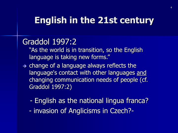 English in the 21st century