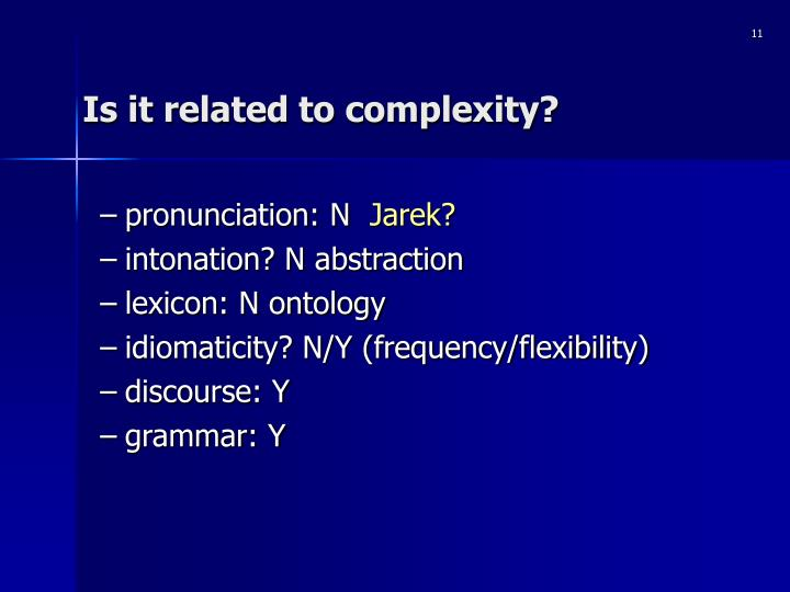 Is it related to complexity?
