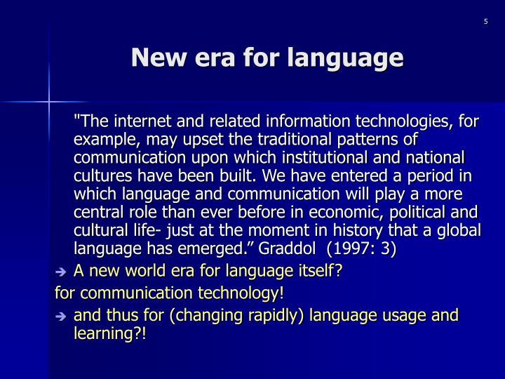 New era for language